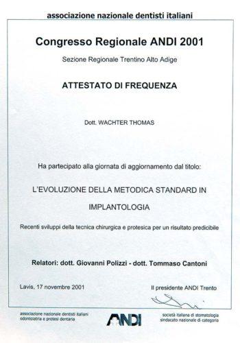 2001 Zertifikat Implantologie Certificato Impiantologia Lavis Trento Dr Thomas Waechter Zahnarzt Odontoiatra Bozen Bolzano