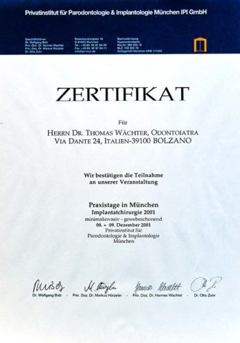 2001 Zertifikat Implantologie Certificato Impiantologia Muenchen Dr Thomas Waechter Zahnarzt Odontoiatra Bozen Bolzano