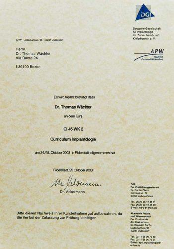 2003-Zertifikat-Curriculum-Implantologie-Certificato-Formazione-Impiantologia-Filderstadt-Dr-Thomas-Waechter-Zahnarzt-Odontoiatra-Bozen-Bolzano