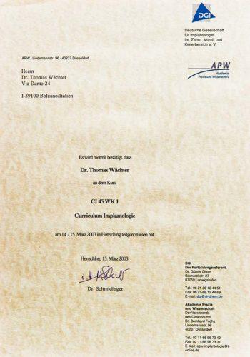 2003 Zertifikat Curriculum Implantologie Certificato Formazione Impiantologia Herrsching Dr Thomas Waechter Zahnarzt Odontoiatra Bozen Bolzano