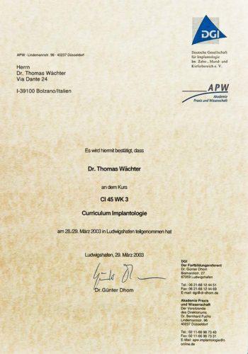2003-Zertifikat-Curriculum-Implantologie-Certificato-Formazione-Impiantologia-Ludwigshafen-Dr-Thomas-Waechter-Zahnarzt-Odontoiatra-Bozen-Bolzano