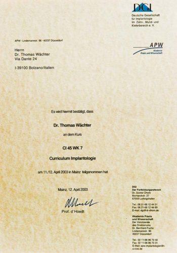 2003 Zertifikat Curriculum Implantologie Certificato Formazione Impiantologia Mainz Dr Thomas Waechter Zahnarzt Odontoiatra Bozen Bolzano