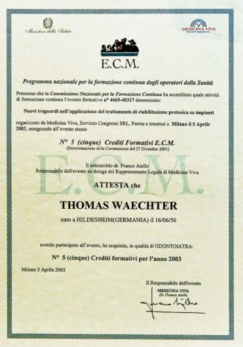 2003-Zertifikat-Prothetische-Zahnheilkunde-Certificato-Odontoiatria-Protesica-Milano-Dr-Thomas-Waechter-Zahnarzt-Odontoiatra-Bozen-Bolzano