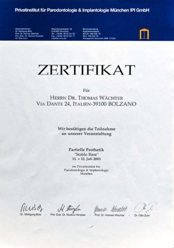 2003 Zertifikat Prothetische Zahnheilkunde Certificato Odontoiatria Protesica Muenchen Dr Thomas Waechter Zahnarzt Odontoiatra Bozen Bolzano