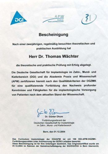 2004 Zertifikat Curriculum Implantologie Certificato Formazione Impiantologia Bern Dr Thomas Waechter Zahnarzt Odontoiatra Bozen Bolzano