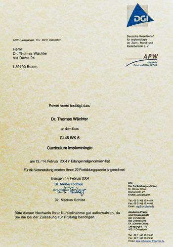 2004 Zertifikat Curriculum Implantologie Certificato Formazione Impiantologia Erlangen Dr Thomas Waechter Zahnarzt Odontoiatra Bozen Bolzano