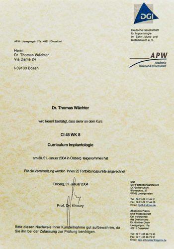 2004 Zertifikat Curriculum Implantologie Certificato Formazione Impiantologia Olsberg Dr Thomas Waechter Zahnarzt Odontoiatra Bozen Bolzano