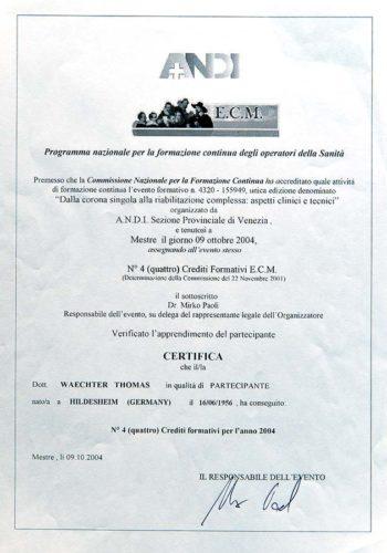 2004-Zertifikat-Prothetische-Zahnheilkunde-Certificato-Odontoiatria-Protesica-Venezia-Dr-Thomas-Waechter-Zahnarzt-Odontoiatra-Bozen-Bolzano