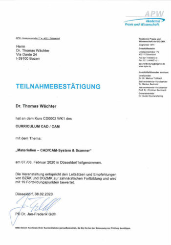 2020 Zertifikat Digitale Zahnheilkunde Certificato Odontoiatria Digitale Duesseldorf 2020 02 08 Dr Thomas Waechter Zahnarzt Odontoiatra Bozen Bolzano